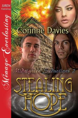 Stealing Hope [Midnighter Seductions 2] (Siren Publishing Menage Everlasting )