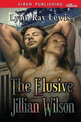 The Elusive Jillian Wilson (Siren Publishing Allure)
