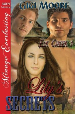 Lily's Secrets [Elk Creek 1] (Siren Publishing Menage Everlasting)