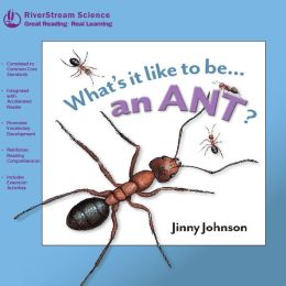 An Ant? (What's It Like to Be Series)