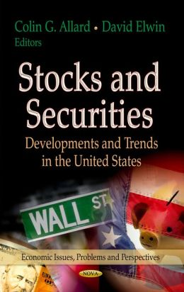 Stocks and Securities: Developments and Trends in the United States
