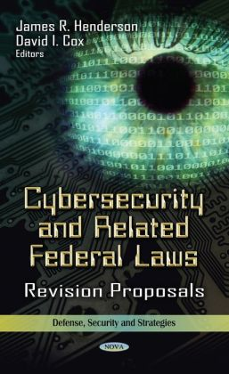 Cybersecurity and Related Federal Laws: Revision Proposals