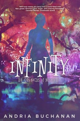 Infinity (The Chronicles of Nerissette #3)