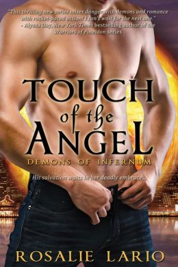 Touch of the Angel (A Demons of Infernum Novel)
