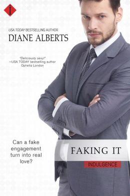Faking It (Entangled Indulgence)