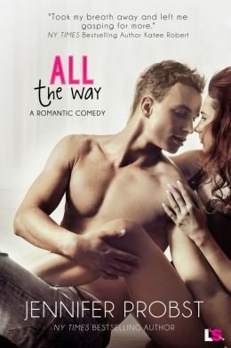 All the Way (Entangled Indulgence)
