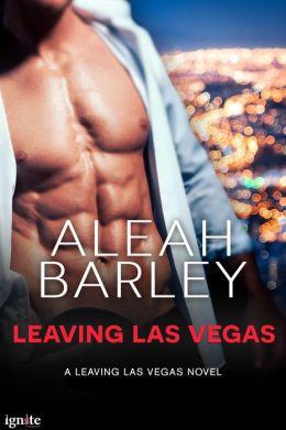 Leaving Las Vegas (Entangled Ignite)