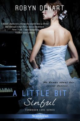 A Little Bit Sinful: A Forbidden Love Novel