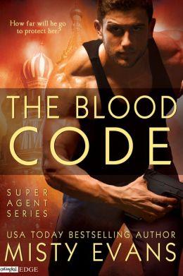 The Blood Code (A Super Agent Novel)