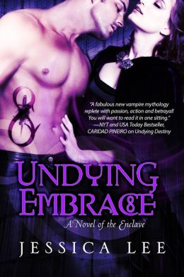 Undying Embrace (A Novel of the Enclave)
