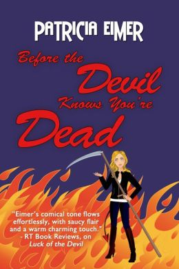 Before the Devil Knows You're Dead: Speak of the Devil, Book 3