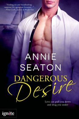 Dangerous Desire (Entangled Ignite)