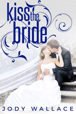 Kiss the Bride (Entangled Ever After)