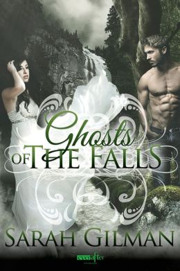 Ghosts of the Falls (Entangled Ever After)