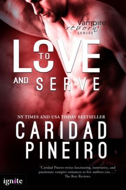 To Love and Serve (The Vampire Reborn Series)