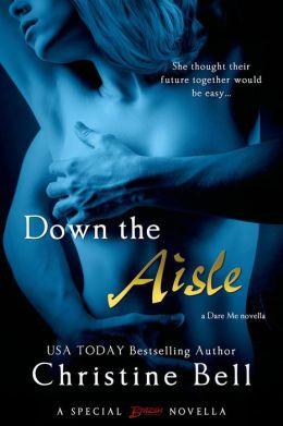 Down the Aisle (Entangled Brazen)
