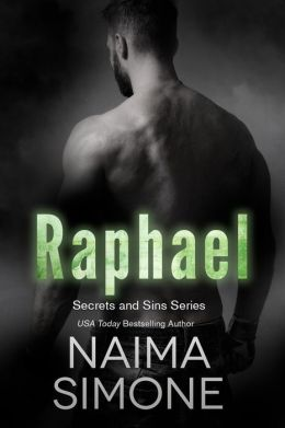 Secrets and Sins: Raphael: A Secrets and Sins novel