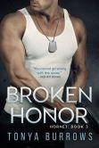 Book Cover Image. Title: Broken Honor, Author: Tonya Burrows