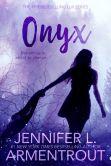Book Cover Image. Title: Onyx (A Lux Novel), Author: Jennifer L. Armentrout