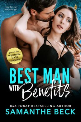 Best Man with Benefits (Entangled Brazen)