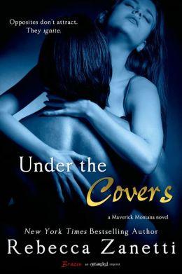 Under the Covers (Entangled Brazen)