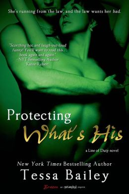 Protecting What's His (A Line of Duty Novel)