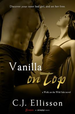 Vanilla on Top: A Walk on the Wild Side Novel
