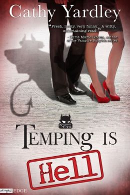 Temping is Hell: A Necessary Evil Novel