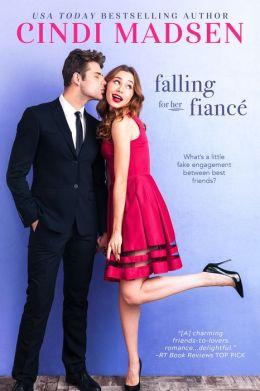 Falling For Her Fiance (Entangled Bliss)