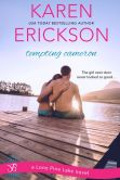 Book Cover Image. Title: Tempting Cameron:  A Lone Pine Lake Novel, Author: Karen Erickson