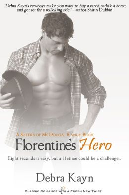 Florentine's Hero: A Sisters of MacDougal Ranch Series Book