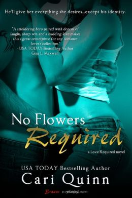 No Flowers Required (Entangled Brazen)