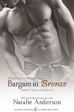 Bargain in Bronze (A Flirting to Win Series Novella)