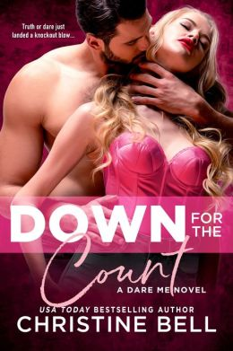 Down for the Count: A Dare Me Novel