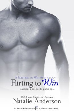 Flirting to Win (Entangled Indulgence): A Flirting to Win Anthology