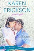 Book Cover Image. Title: Jane's Gift:  A Lone Pine Lake Novel, Author: Karen Erickson
