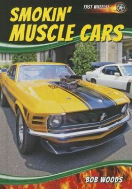 Smokin' Muscle Cars