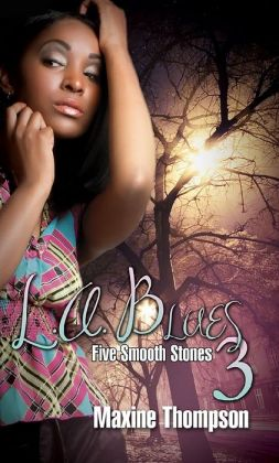 L.A. Blues III: Five Smooth Stones