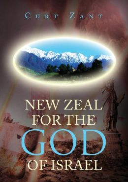 New Zeal for the God of Israel