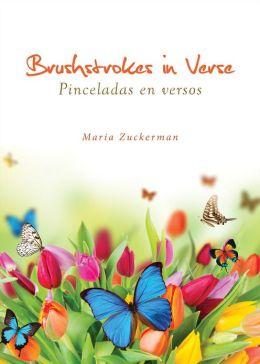 Brushstrokes in Verse / Pinceladas en versos
