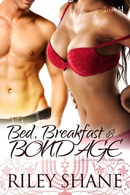 Bed, Breakfast, and Bondage