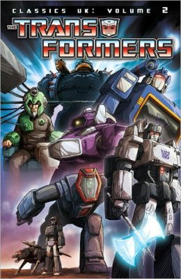 Transformers: Classics - UK Volume 2