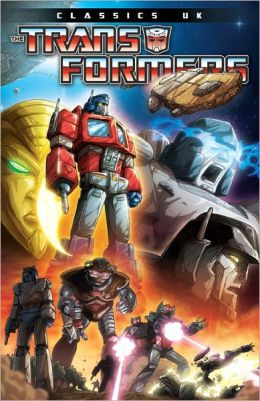 Transformers: Classics - UK Volume 1