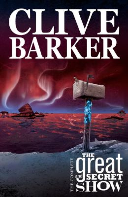 Clive Barker's Great & Secret Show