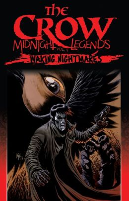 The Crow Midnight Legends, Vol. 4: Waking Nightmares