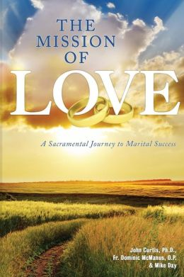 The Mission of Love: A Sacramental Journey to Marital Success