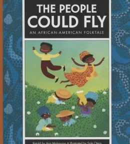 The People Could Fly : An African-American Folktale