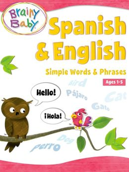 Spanish & English: Simple Words & Phrases