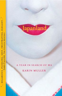 Japanland: A Year in Search of Wa