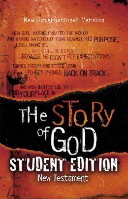 NIV The Story of God: Student Edition New Testament: The Story of God